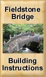 Fieldstone Bridge Building Instructions