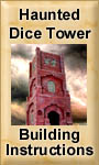 Haunted Dice Tower Building Instructions